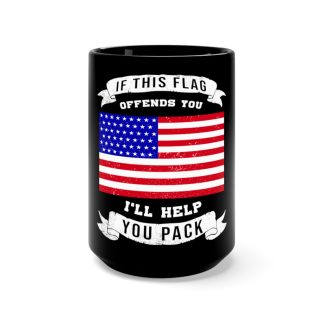 """Browse all """"If This Flag Offends You, I'll Help You Pack"""" Gear"""