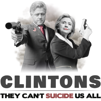 Browse All CLINTONS: They Can't Suicide Us All Gear