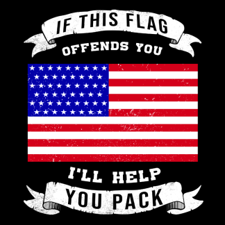 Browse all If This Flag Offends You, I'll Help You Pack Gear